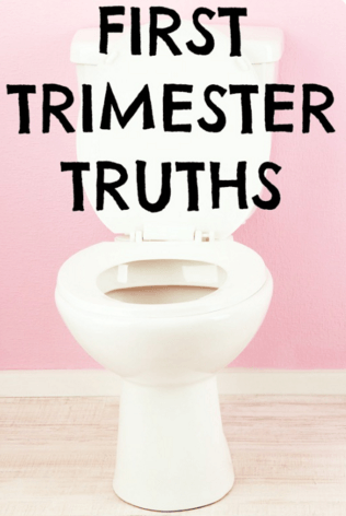 first trimester truths
