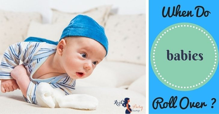 When Do Babies Roll Over (And Do I Need To Babyproof?)