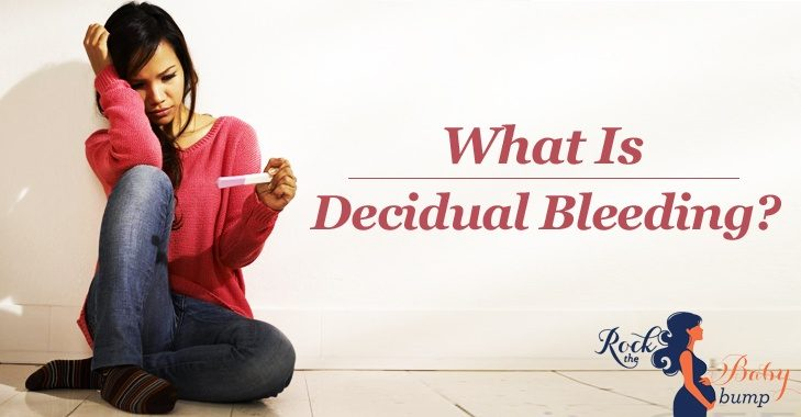 decidual bleeding