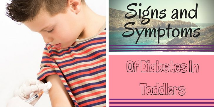 What Are 5 Signs And Symptoms Of Diabetes In Toddlers?