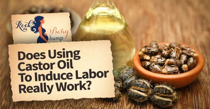 Does Using Castor Oil To Induce Labor Really Work?